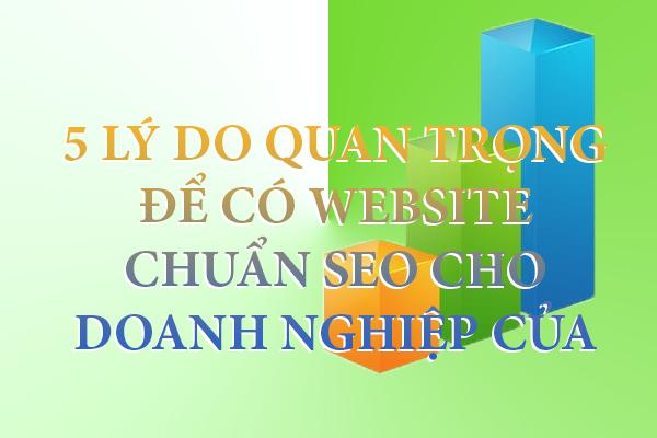 5-ly-do-quan-trong-de-co-website-chuan-seo-cho-doanh-nghiep-cua-ban