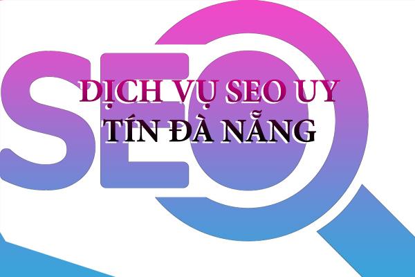 dich-vu-seo-uy-tin-da-nang